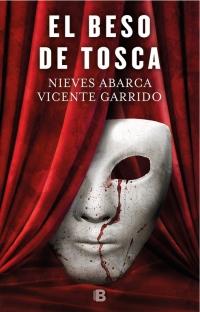 megustaleer - El beso de Tosca - Vicente Garrido