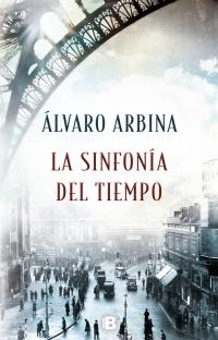 megustaleer - La sinfonía del tiempo - Álvaro Arbina