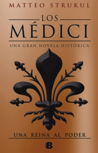 megustaleer - Una reina al poder (Los Médici 3) - Matteo Strukul