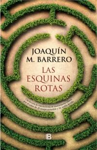 megustaleer - Las esquinas rotas - Joaquín M. Barrero