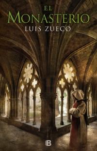 megustaleer - El monasterio (Trilogía medieval 3) - Luis Zueco