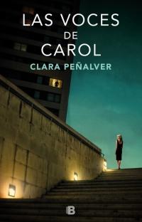 megustaleer - Las voces de Carol - Clara Peñalver