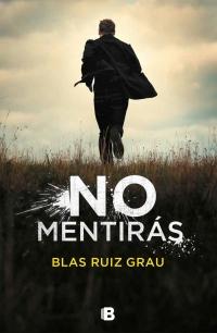 megustaleer - No mentirás - Blas Ruiz Grau