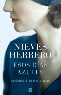 megustaleer - Esos días azules - Nieves Herrero