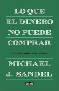 LO QUE EL DINERO NO PUEDE COMPRAR, de Michael J. Sandel EC923109