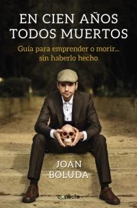 megustaleer - En cien años todos muertos - Joan Boluda