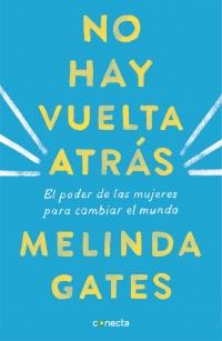 """Resultado de imagen para """"No hay vuelta atrás"""", Melinda Gates"""