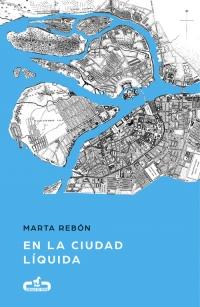 megustaleer - En la ciudad líquida (Caballo de Troya 2017, 6) - Marta Rebón