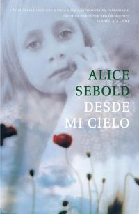 megustaleer - Desde mi cielo - Alice Sebold