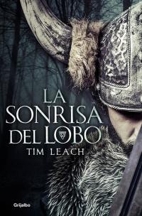 megustaleer - La sonrisa del lobo - Tim Leach