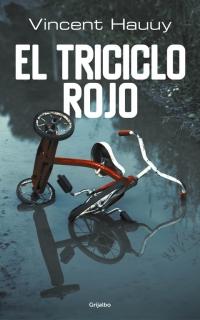 megustaleer - El triciclo rojo - Vincent Hauuy