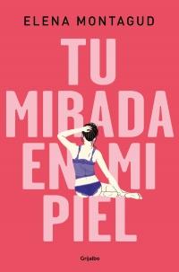 megustaleer - Tu mirada en mi piel - Elena Montagud