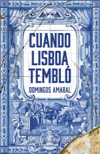 megustaleer - Cuando Lisboa tembló - Domingos Freitas do Amaral