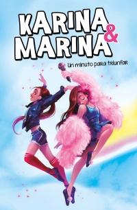 Un minuto para triunfar (Karina & Marina 2) - Megustaleer