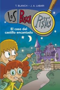 megustaleer - El caso del castillo encantado (Serie Los BuscaPistas 1) - Teresa Blanch