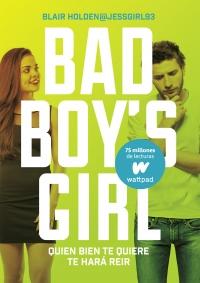 megustaleer - Quien bien te quiere te hará reír (Bad Boy's Girl 4) - Blair Holden
