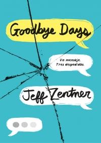Resultado de imagen de The Goodbye Days, Jeff Zentner Montena