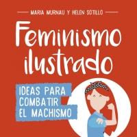 megustaleer - Feminismo ilustrado - María Murnau / Helen Sotillo