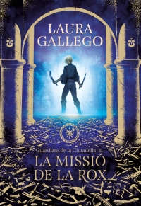https://www.megustaleer.com/libros/la-missi-de-la-rox-guardians-de-la-ciutadella-3/MES-098866