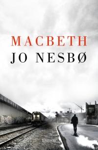 megustaleer - Macbeth - Jo Nesbo