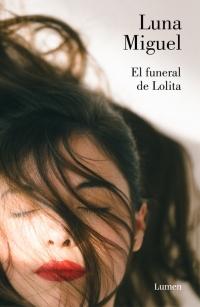 megustaleer - El funeral de Lolita - Luna Miguel