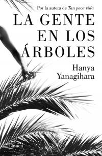 Tan poca vida, Hanya Yanagihara EH405555