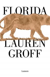 megustaleer - Florida - Lauren Groff