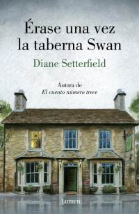 megustaleer - Érase una vez la taberna Swan - Diane Setterfield