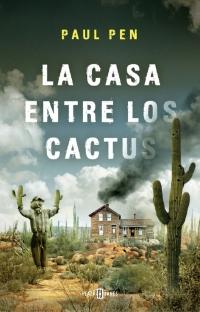 Resultado de imagen de la casa entre los cactus