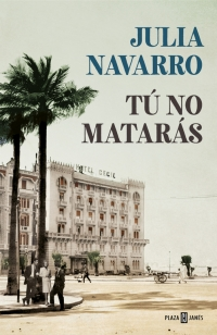 megustaleer - Tú no matarás - Julia Navarro
