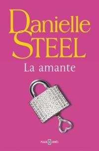 megustaleer - La amante - Danielle Steel