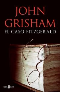 megustaleer - El caso Fitzgerald - John Grisham