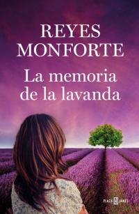 megustaleer - La memoria de la lavanda - Reyes Monforte