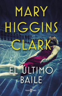 megustaleer - El último baile - Mary Higgins Clark