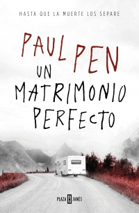 megustaleer - Un matrimonio perfecto - Paul Pen