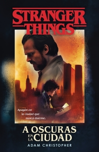 https://www.megustaleer.com/libros/stranger-things-a-oscuras-en-la-ciudad/MES-106038