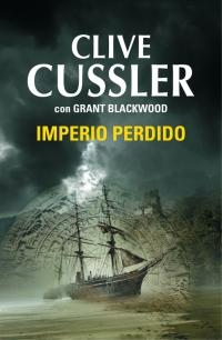 megustaleer - Imperio perdido (Las aventuras de Fargo 2) - Clive Cussler / Grant Blackwood