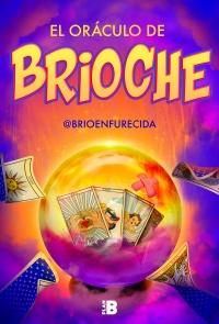 megustaleer - El oráculo de Brioche -  Brioche