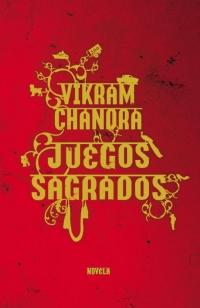 megustaleer - Juegos sagrados - Vikram Chandra