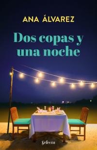 megustaleer - Dos copas y una noche (Dos más dos 1) - Ana Álvarez