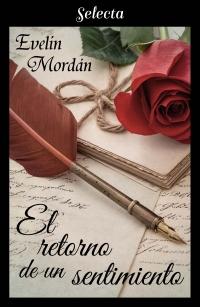El retorno de un sentimiento (Los Kinsberly 5) de Evelin Mordán