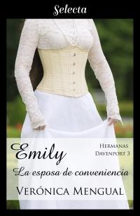 Emily, la esposa de conveniencia (Trilogía Hermanas Davenport 3 ...