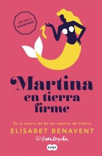 megustaleer - Martina en tierra firme (Horizonte Martina 2) - Elísabet Benavent