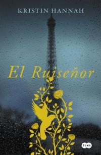megustaleer - El Ruiseñor - Kristin Hannah