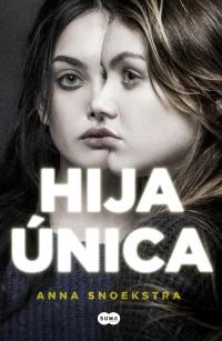 megustaleer - Hija única - Anna Snoekstra