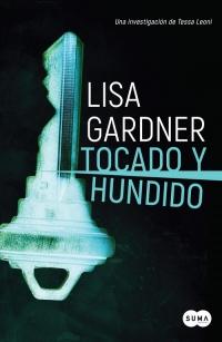 megustaleer - Tocado y hundido (Tessa Leoni 3) - Lisa Gardner
