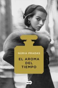megustaleer - El aroma del tiempo - Núria Pradas