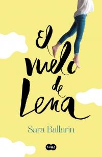 megustaleer - El vuelo de Lena - Sara Ballarín