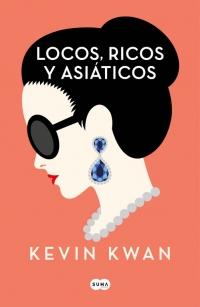 Resultado de imagen de locos ricos y asiaticos libros primer libro reseña