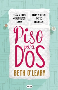 megustaleer - Piso para dos - Beth O'Leary